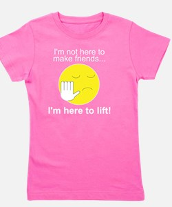 Im not here to make friends Girl's Tee