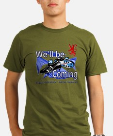Well be Coming stand  T-Shirt