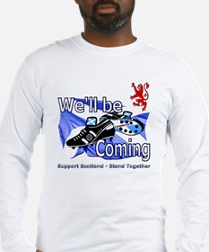 Well be Coming stand together Long Sleeve T-Shirt