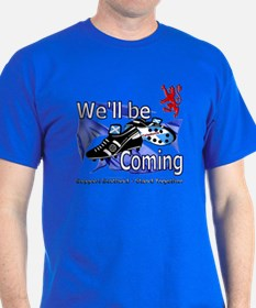 Well be Coming stand together T-Shirt
