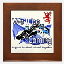 Well be Coming stand together Framed Tile