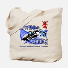 Well be Coming stand together Tote Bag