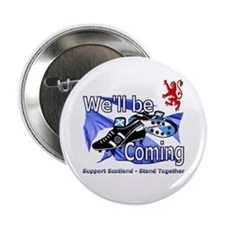 """Well be Coming stand together 2.25"""" Button"""
