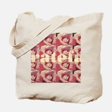 rose pattern_grateful_text Tote Bag