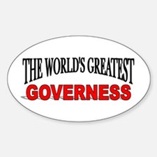 """""""The World's Greatest Governess"""" Oval Decal"""