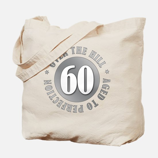 60th Birthday Over The Hill Tote Bag