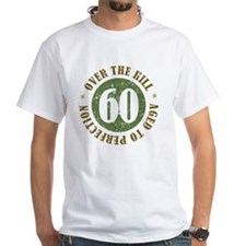 60th Birthday Over The Hill Shirt