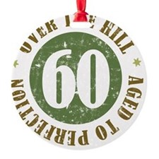 60th Birthday Over The Hill Ornament