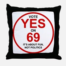 Yes on 69 Throw Pillow