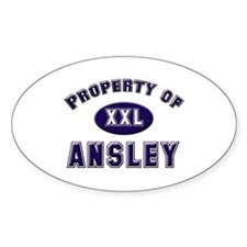 Property of ansley Oval Decal