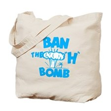"Ban the ""H"" Bomb - Blue Tote Bag"