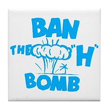 """Ban the """"H"""" Bomb - Blue Tile Coaster"""