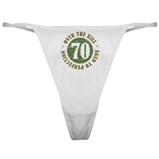 70th Birthday Over The Hill Classic Thong