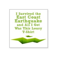 "earthquake-tshirt Square Sticker 3"" x 3"""