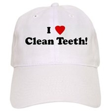 I Love Clean Teeth! Baseball Cap