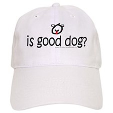 dog face is good dog question copy Baseball Cap