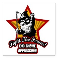 "Fight The Power Gnome Square Car Magnet 3"" x 3"""