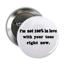 """Not 100% in Love 2.25"""" Button (100 pack)"""