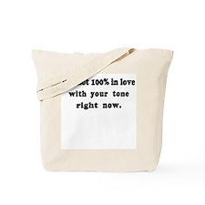 Not 100% in Love Tote Bag