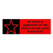 Anarchist of the Month - Bumper Bumper Sticker