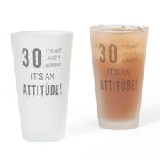 30th Birthday Attitude Drinking Glass