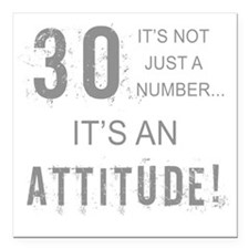 "30th Birthday Attitude Square Car Magnet 3"" x 3"""