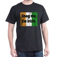 Shag Me, I'm Irish T-Shirt