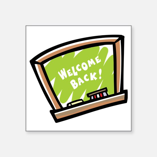"""Welcome back Square Sticker 3"""" x 3"""""""