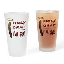HolyCrap30 Drinking Glass