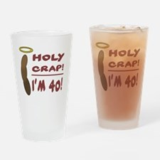 HolyCrap40 Drinking Glass