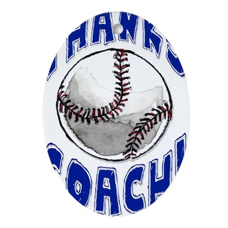 ThxBaseballCoach Oval Ornament