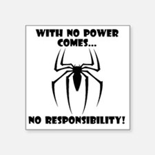 "No Responsibility Black Square Sticker 3"" x 3"""