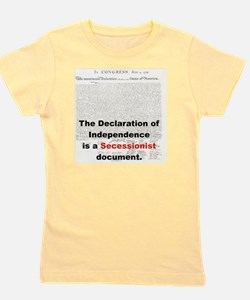 THE DECLARATION OF INDEPENDENCE IS  A S Girl's Tee