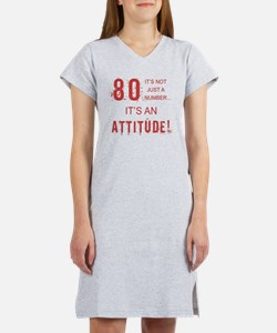 80th Birthday Attitude Women's Nightshirt