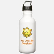 You Are My Sunshine Or Water Bottle