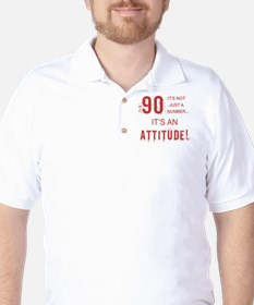 90th Birthday Attitude T-Shirt