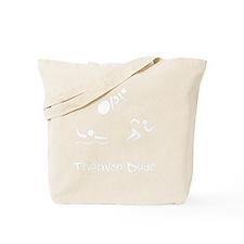 Triathlon Dude White Tote Bag