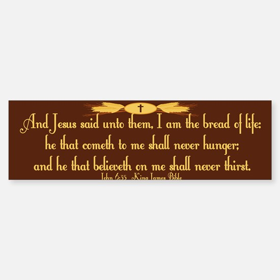 John 6:35 Wheat Sticker (Bumper)