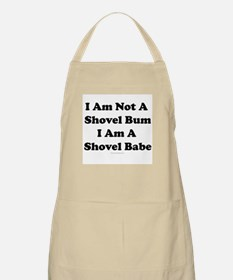 I am not a shovel bum... BBQ Apron