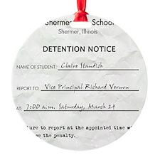 Detention claire Ornament