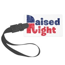 Raised Right 2 Luggage Tag