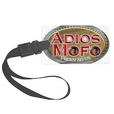 adios mofo Luggage Tag