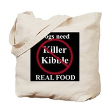 No Killer Kibble Tote Bag