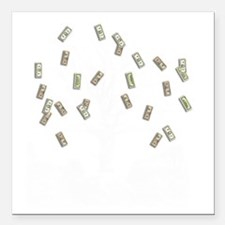 "money tree Square Car Magnet 3"" x 3"""