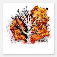"burning tree Square Car Magnet 3"" x 3"""