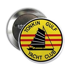"TONKIN GULF YACUHT CLUB Vietnam U S N 2.25"" Button"