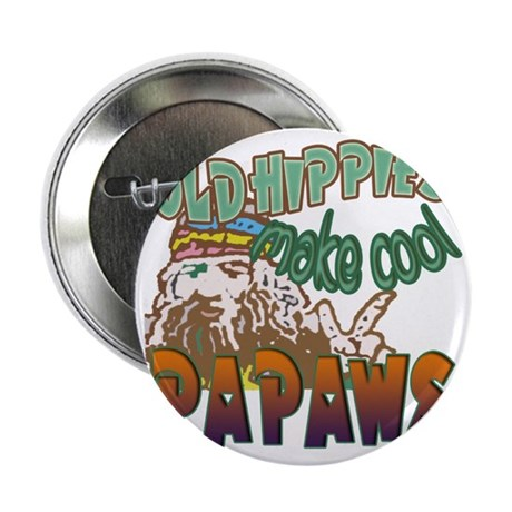 "OLD HIPPIES MAKE COOL PAPAWS 2.25"" Button"