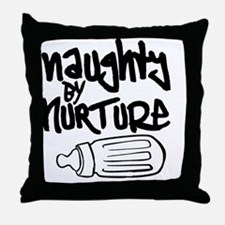 Naughty by Nurture Throw Pillow