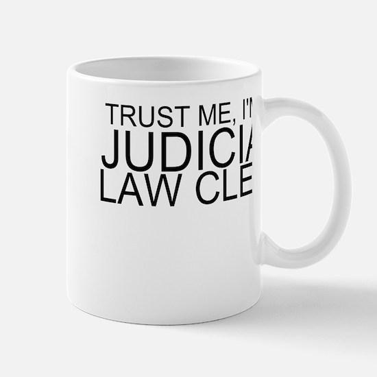 Trust Me, I'm A Judicial Law Clerk Mugs