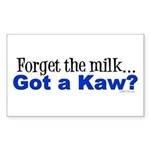Got a Kaw? Rectangle Sticker